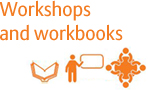Workshops and workbooks