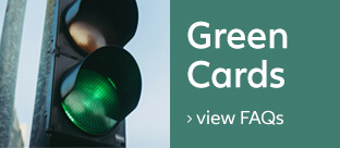 Green Cards - view our FAQs